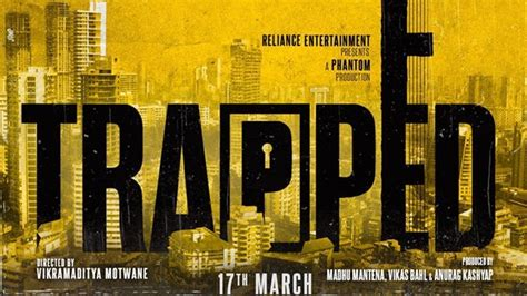 trapped   trailer cast  india release date