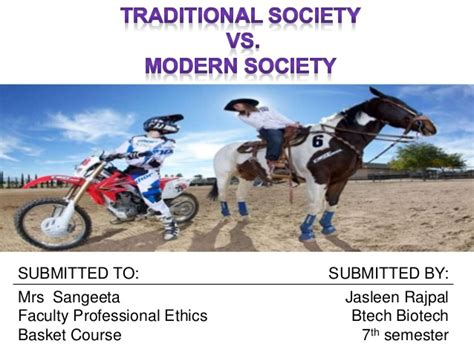 values of modern society vs traditional society