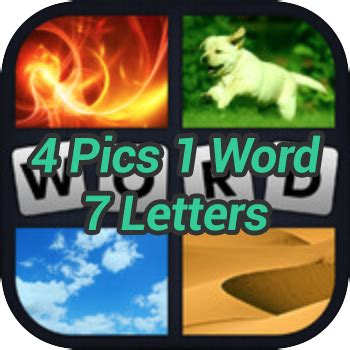 4 pictures 1 word 7 letters 4 pics 1 word 7 letters solver