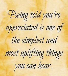 25+ Best Ideas about Appreciation Quotes on Pinterest ...