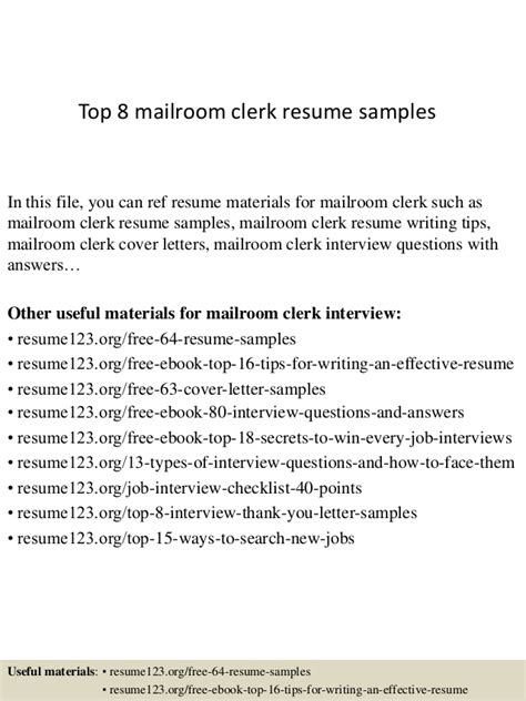 top 8 mailroom clerk resume sles