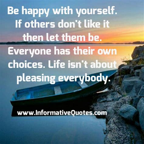 You Cant Make Everyone Happy Quotes