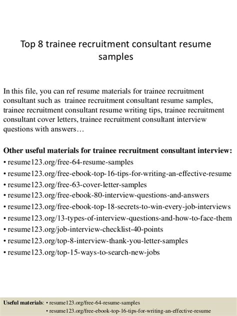 Trainee Recruitment Consultant Resume by Top 8 Trainee Recruitment Consultant Resume Sles