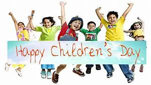 Happy Childrens Day SMS, Quotes and Speeches {2017*]