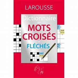 Prix De Court Mots Croisés : dictionnaire des mots fl ch s et crois s broch collectif achat livre achat prix fnac ~ Medecine-chirurgie-esthetiques.com Avis de Voitures