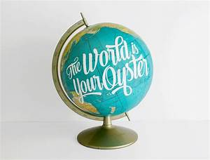 Vintage Globes With Hand-Lettered Quotes | Make:
