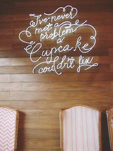 Best 25 Cupcake quotes ideas on Pinterest
