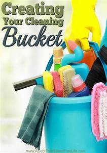 Creating Your Cleaning Bucket | Buckets, Cleaning buckets ...