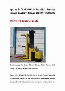 Hyster D174  R30 Xms2  Forklift Service Repair Factory