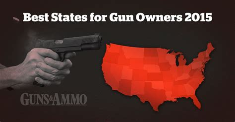 best for owners best states for gun owners guns ammo