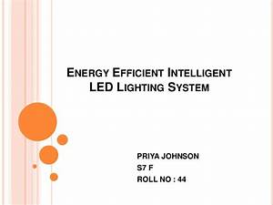 Energy Efficient Intelligent Led Lighting System