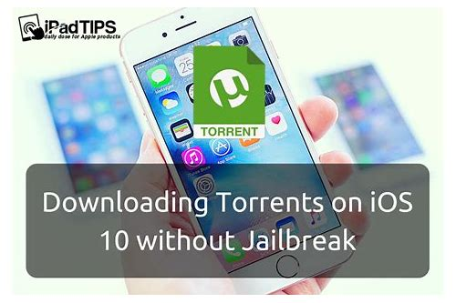 torrent downloader ios 9.2