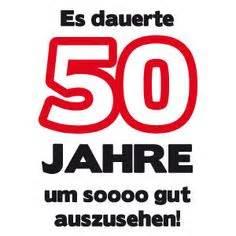 50er geburtstag sprüche 1000 ideas about 50 geburtstag geschenk on