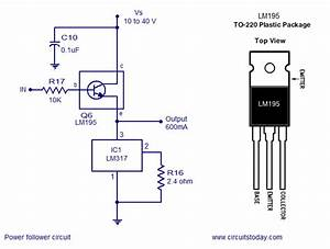Power Follower Circuit  Constant Current  Voltage Regulator  Lm317 Voltage Regulator Circuit With