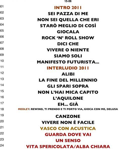 Scaletta Vasco by Ecco La Scaletta Quot Live Kom 011 Quot Di Vasco Onstage