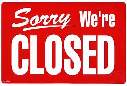 Closed Open Were Come Weather Close Re