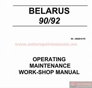 Tractor Belarus 90  92 Operating Maintenance Work
