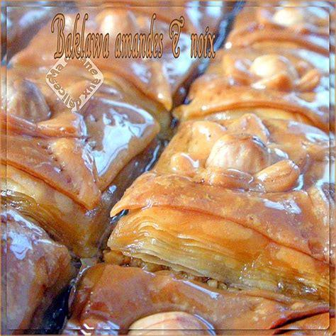 baklawa amandes noix recettes faciles recettes rapides de djouza