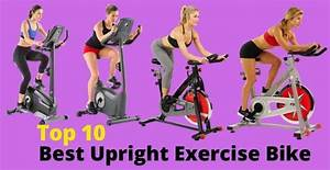 Best Upright Exercise Bike Reviews And Buyer U2019s Guide 2020