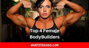 Top 4 Female Bodybuilders