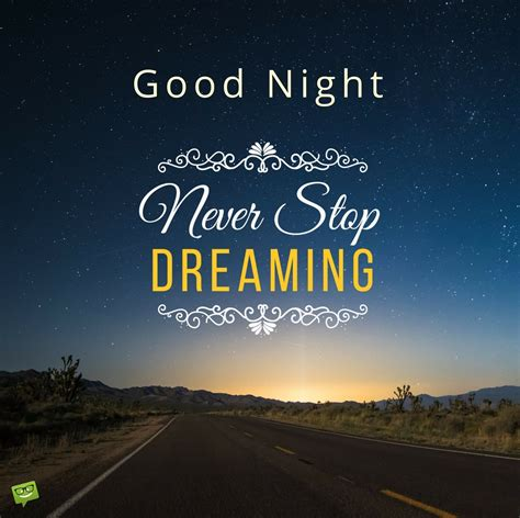 Good Night Messages For Friends  Never Stop Dreaming. Thank You Quotes Notes. Relationship Quotes Letting Go. Training Day Quotes Jake. Winnie The Pooh Quotes Happy