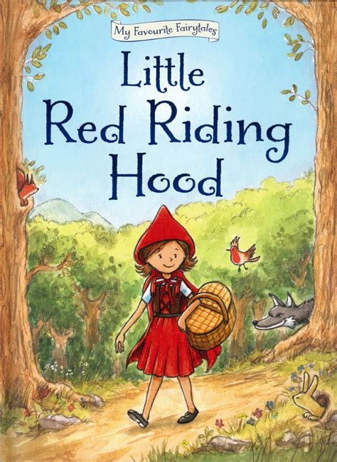 Ages 3 - 7 :: Story Books :: My Favourite Fairytales Little Red Riding Hood