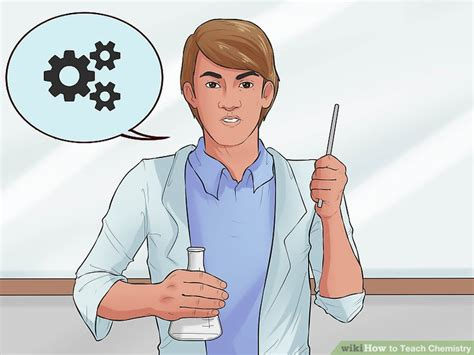 How To Teach Chemistry (with Pictures) Wikihow