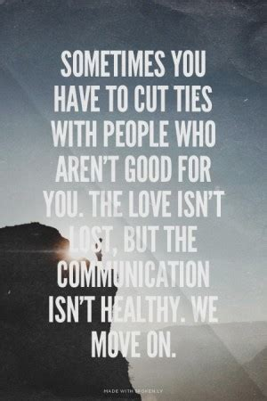 cutting ties quotes quotesgram