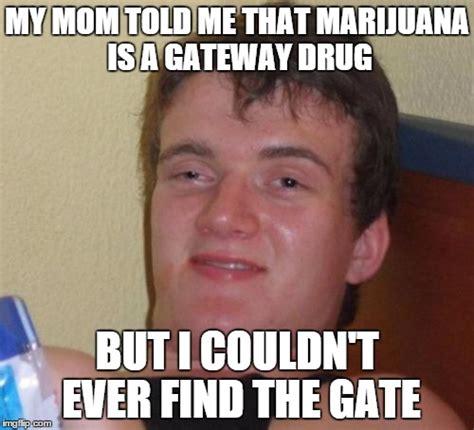 My Mom Meme - 10 guy meme imgflip