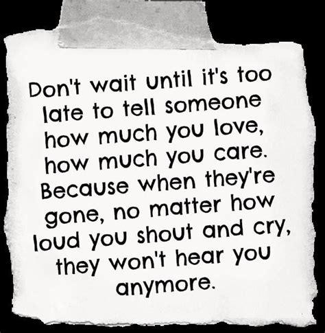 dont wait till im gone quotes