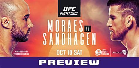 ufc fight island  moraes  sandhagen preview