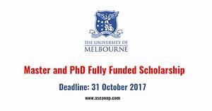University of Melbourne Master Degree and PhD Scholarship ...