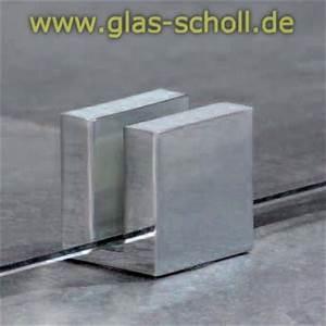Halterungen Für Glasscheiben : glas scholl webshop eckiger boden deckenklemmhalter ~ A.2002-acura-tl-radio.info Haus und Dekorationen