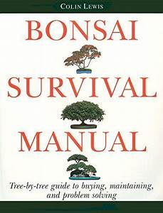Bonsai Survival Manual  Tree