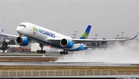 si e air caraibes airbus a350 941 air caraibes aviation photo 4246795