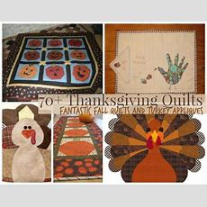 75 Thanksgiving Quilts Fantastic Fall Quilts And Turkey Appliques Favequiltscom