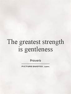 Gentleness Quotes. QuotesGram