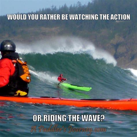 Kayaking Memes - paddle california kayak meme machine 2