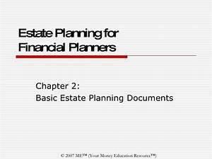 Estate chapter 2 basic estate planning documents for Basic estate planning documents