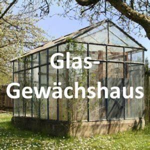 Gewächshaus Glas Oder Hohlkammerplatten : gew chshaus glas glasgew chshaus gew ~ Whattoseeinmadrid.com Haus und Dekorationen