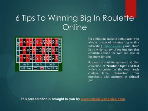 6 Tips To Winning Big In Roulette Online