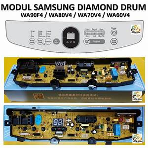 Modul Pcb Mesin Cuci Samsung Diamond Drum Wa90f4 Wa80v4