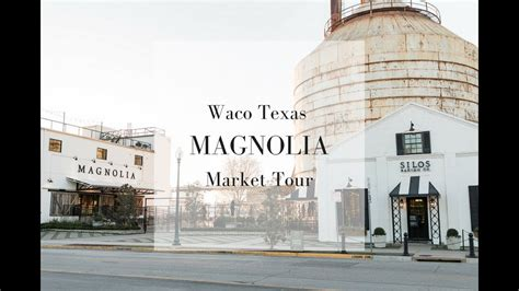 trip  waco texas waco texas magnolia  youtube