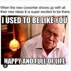 Lol!!!! (thank Heavens I Like My Job, But This Meme Is Pretty Funny)  Funny Stuff, Etcetera