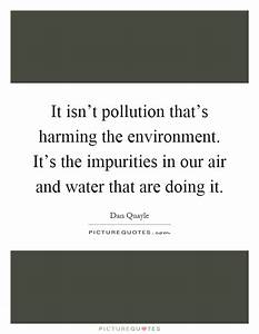 It isn't po... Water Environment Quotes