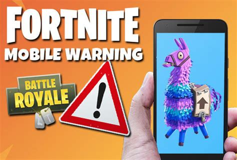 fortnite android  warning mobile release date