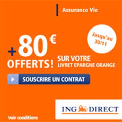 ing direct assurance vie 224 4 10 avec prime de 80 euros