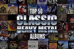 Top 50 Classic Heavy Metal Albums