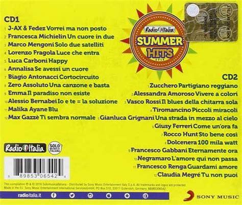 radio italia summer hits  tracklist del doppio cd