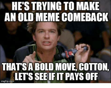 Best Comeback Memes - 25 best memes about meme comebacks meme comebacks memes